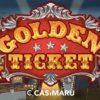 ゴールデンチケット スロット / Golden Ticket Slotの詳細解説